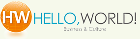 HELLO, WORLD! Business&Culture